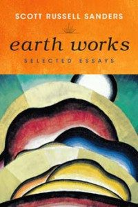 Scott-Russell-Sanders-Earth-Works-200x300