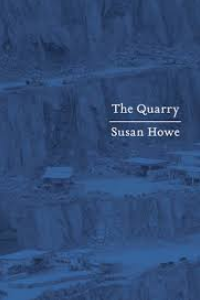 on The Quarry and The Birth-mark by Susan Howe