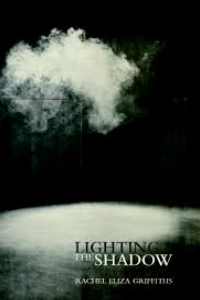 on Lighting the Shadow by Rachel Eliza Griffiths
