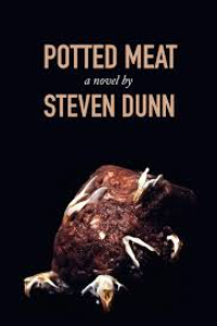 on Potted Meat by  Steven Dunn