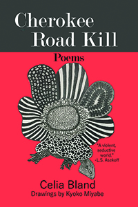 on Cherokee Road Kill by Celia Bland